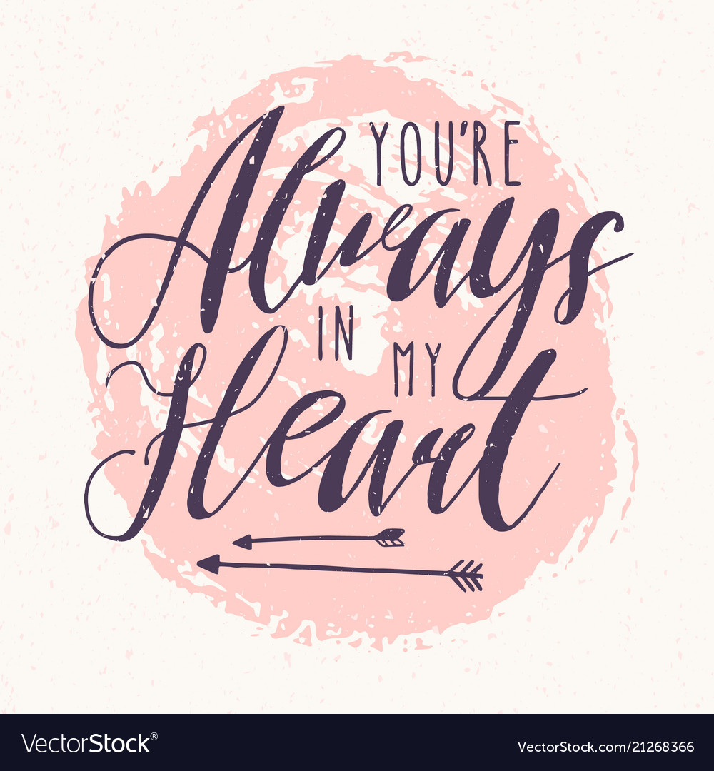 You Are Always In My Heart Quotes