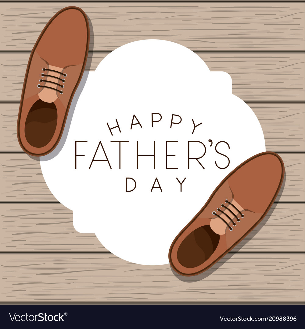 546cef389799 Happy fathers day card with elegant shoes Vector Image