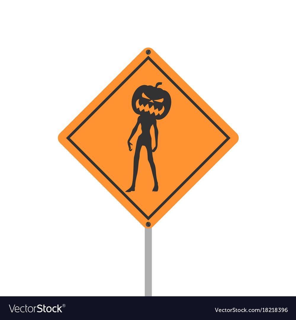 Yellow road sign halloween