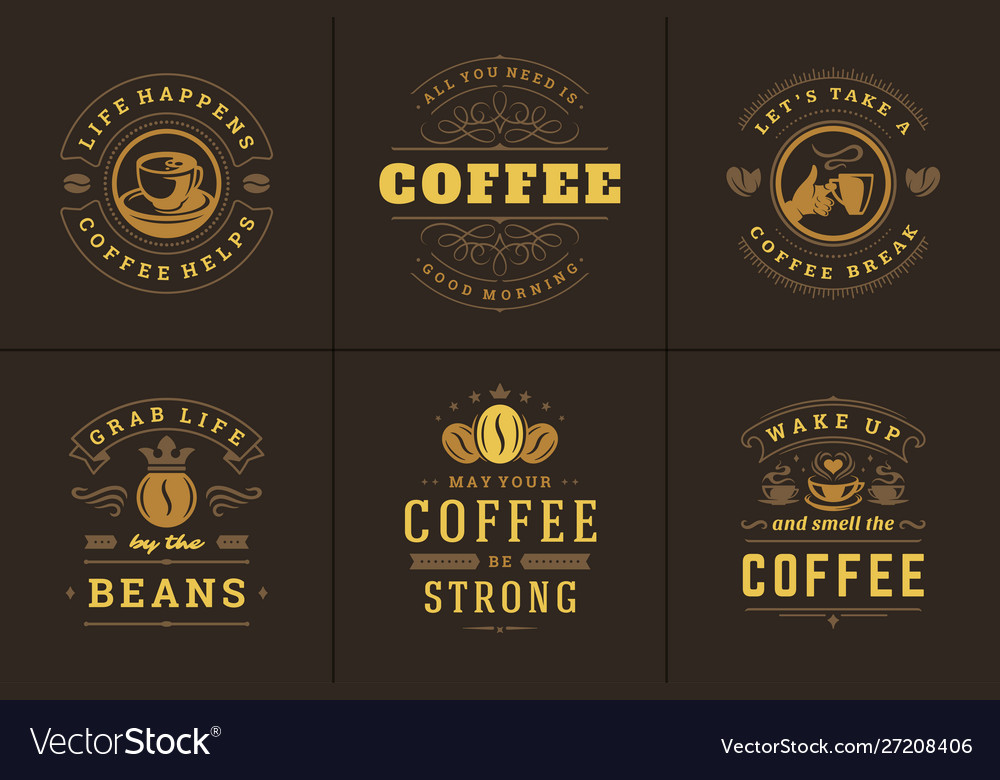 Coffee quotes vintage typographic style