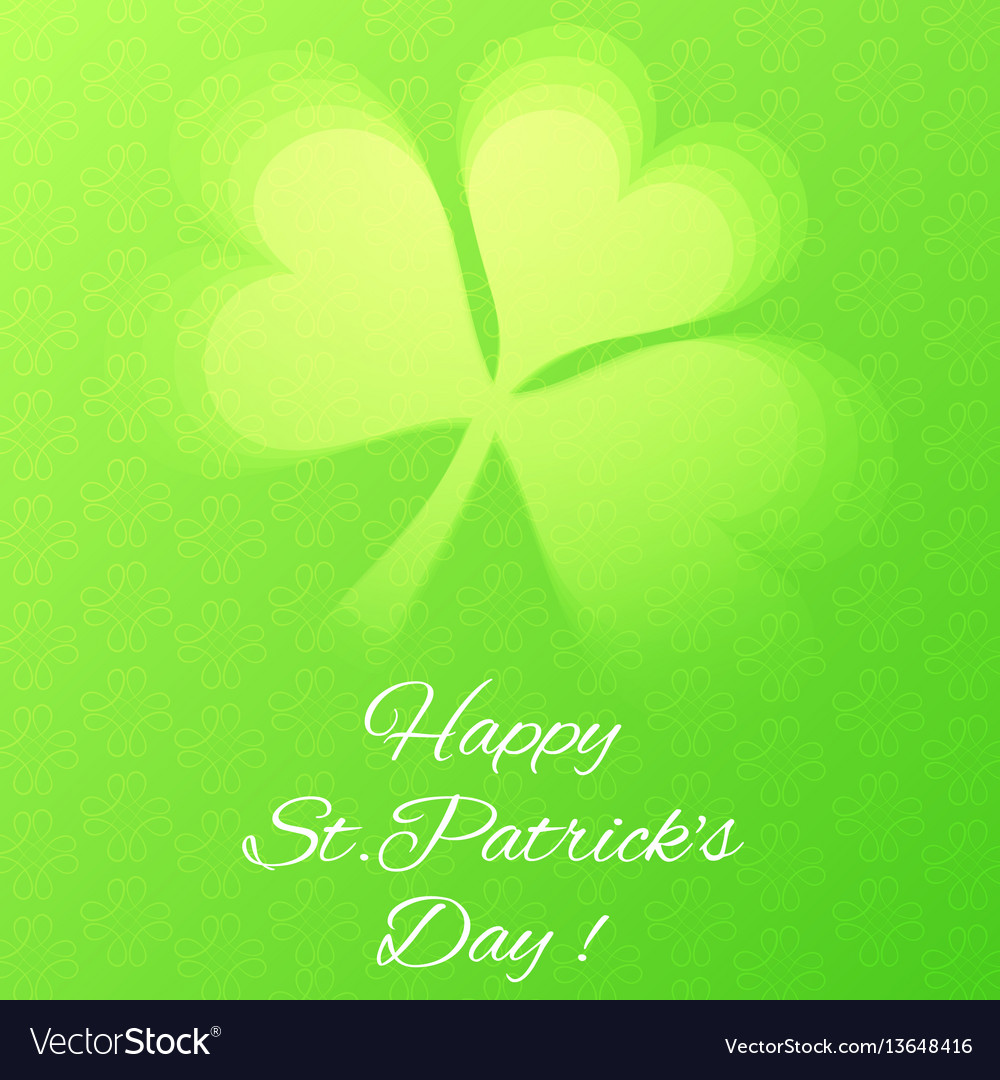 Card with semi transparent shamrock leaf