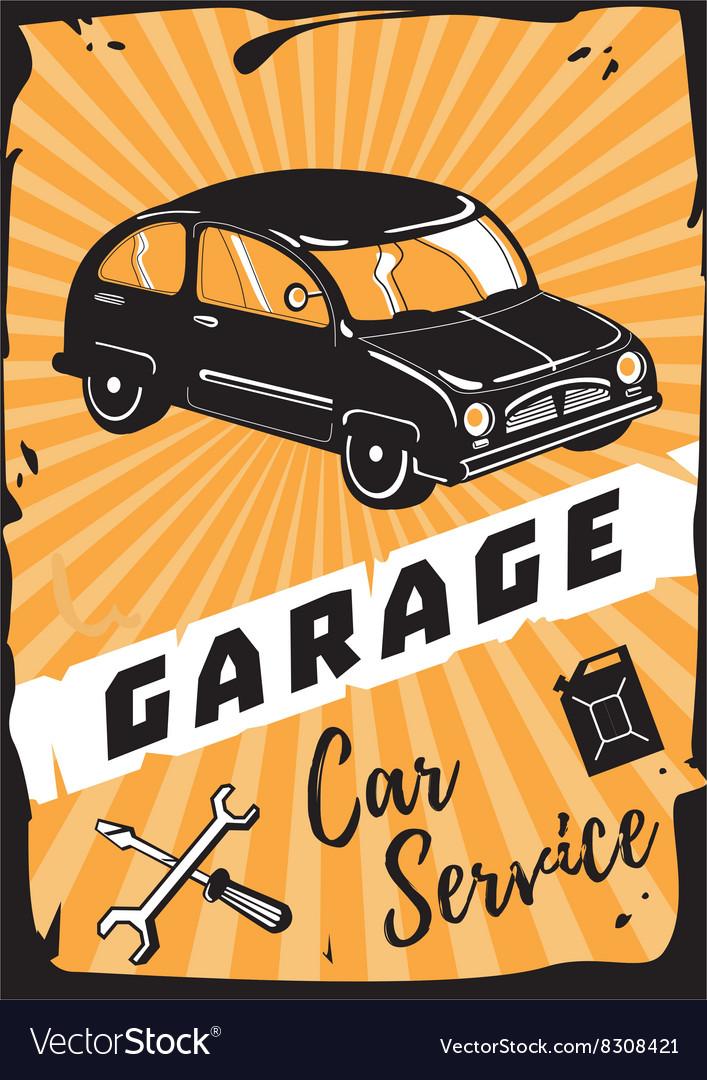 Garage Vintage poster with a retro car