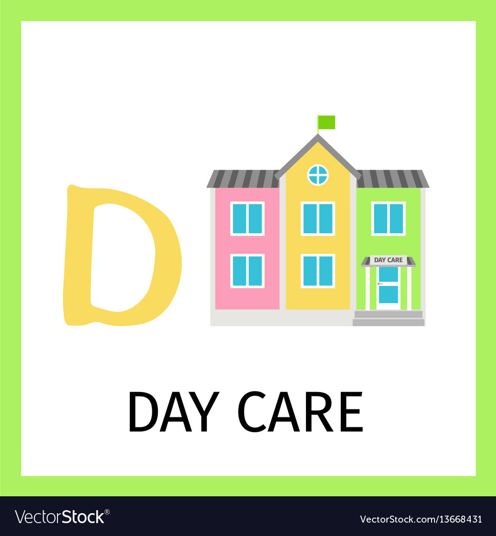 Alphabet card with day care building