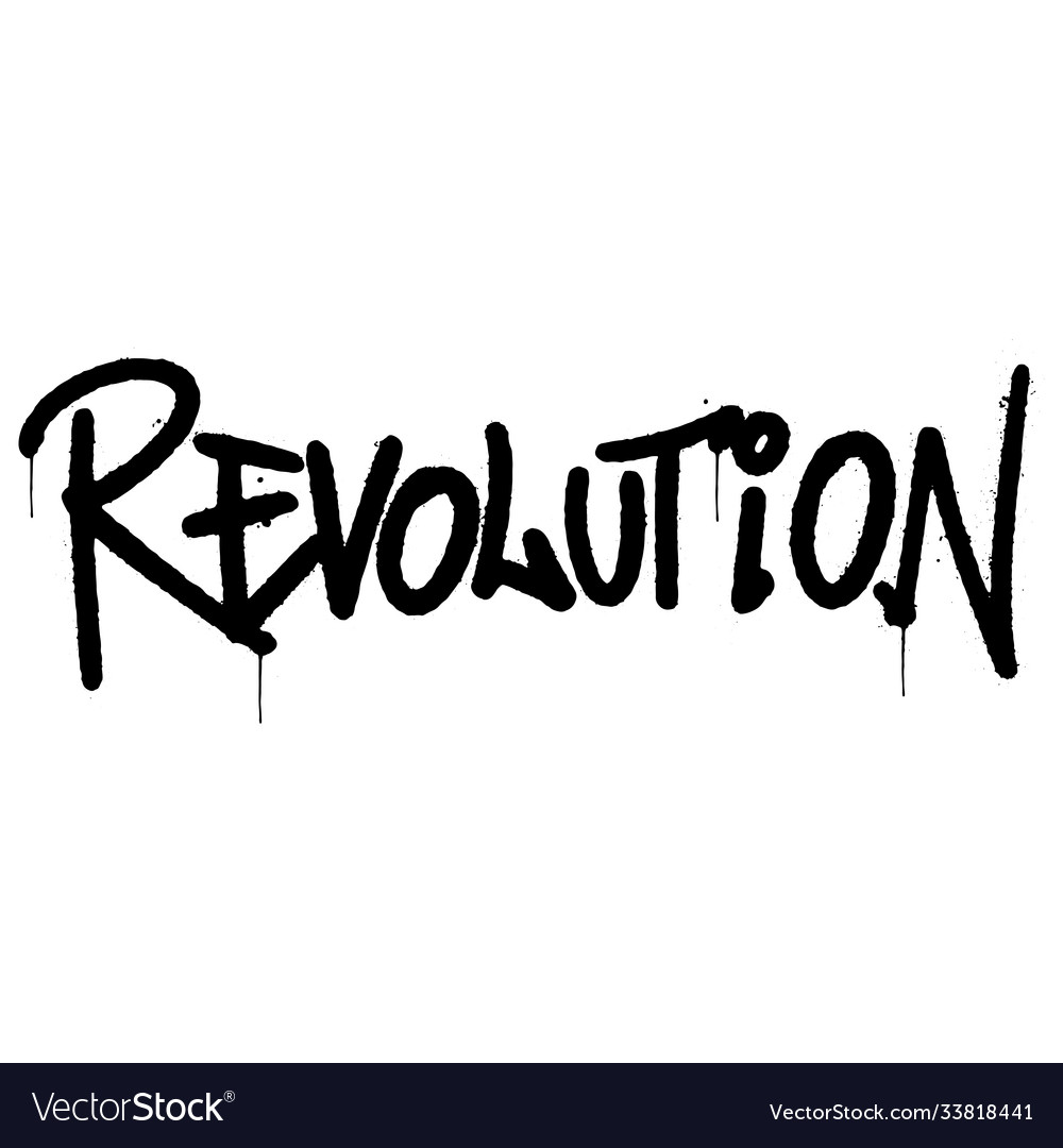 Graffiti revolution word sprayed isolated