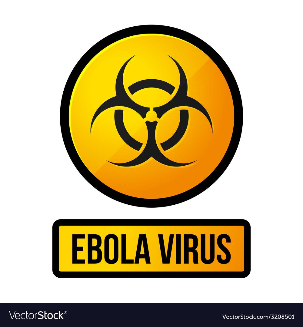 Ebola Yellow Danger Sign