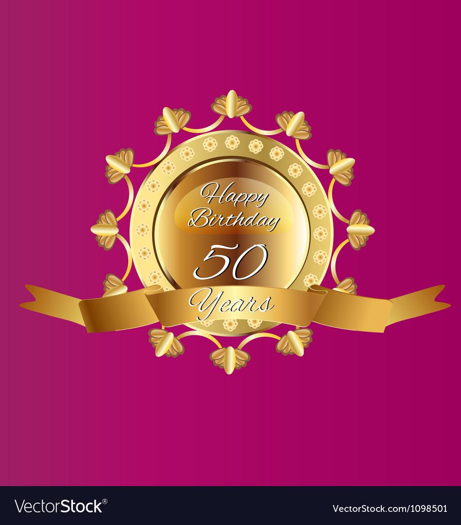 Happy 50 Birthday in gold design vector image