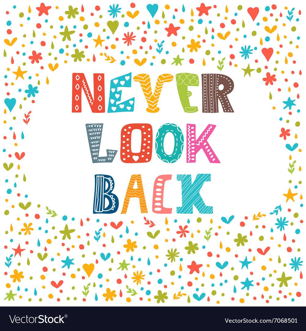 Never look back Lettering design Conceptual