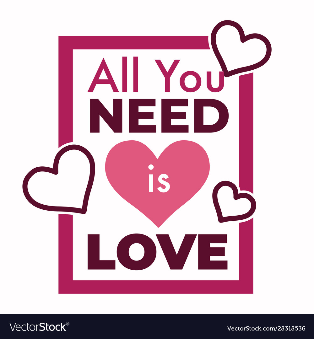 All you need is love song phrase with pink hearts