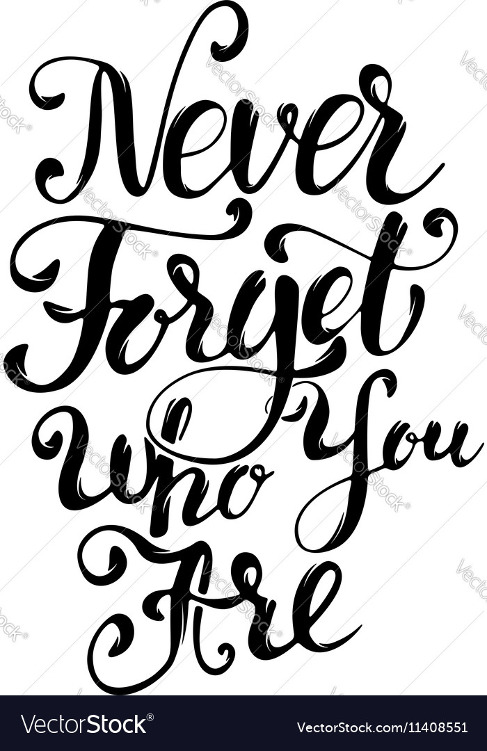 Never forget who you are design element