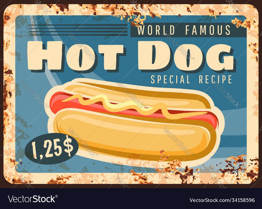 Hot dog fast food rusty metal plate rust tin sign