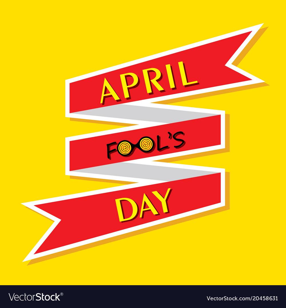 April fools day greeting vector image