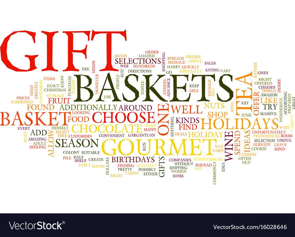 Gourmet tea gift basket text background word