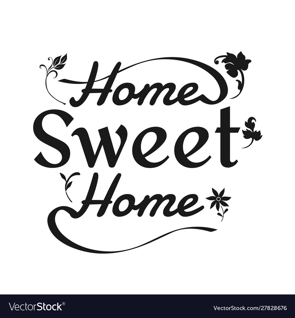 Home sweet home typography cozy design for print