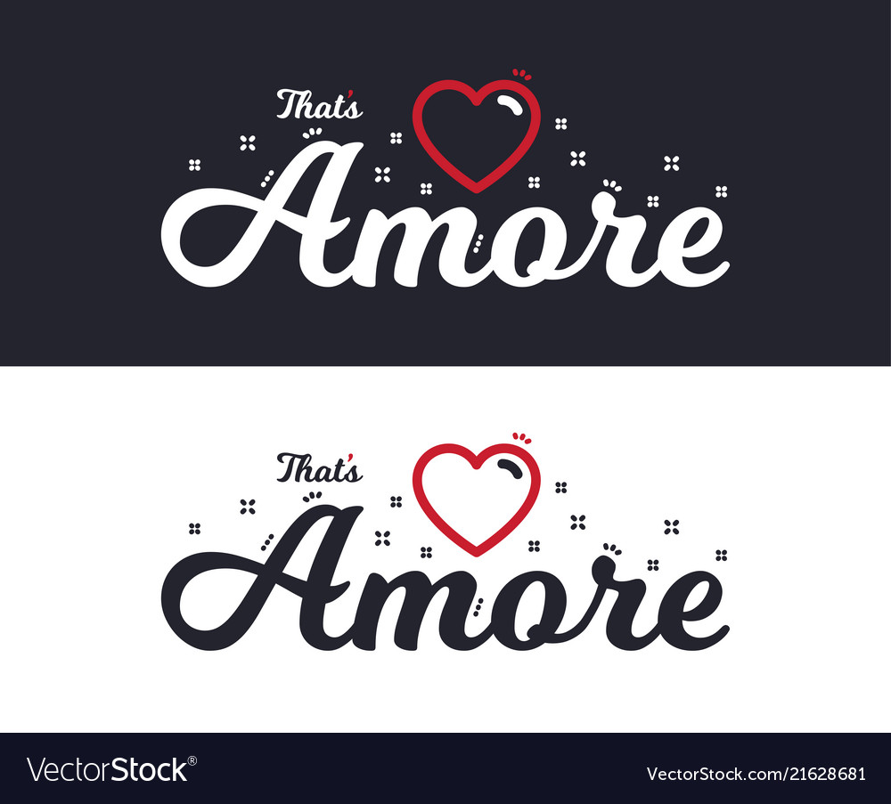 Amore slogan for t-shirt printing design tee
