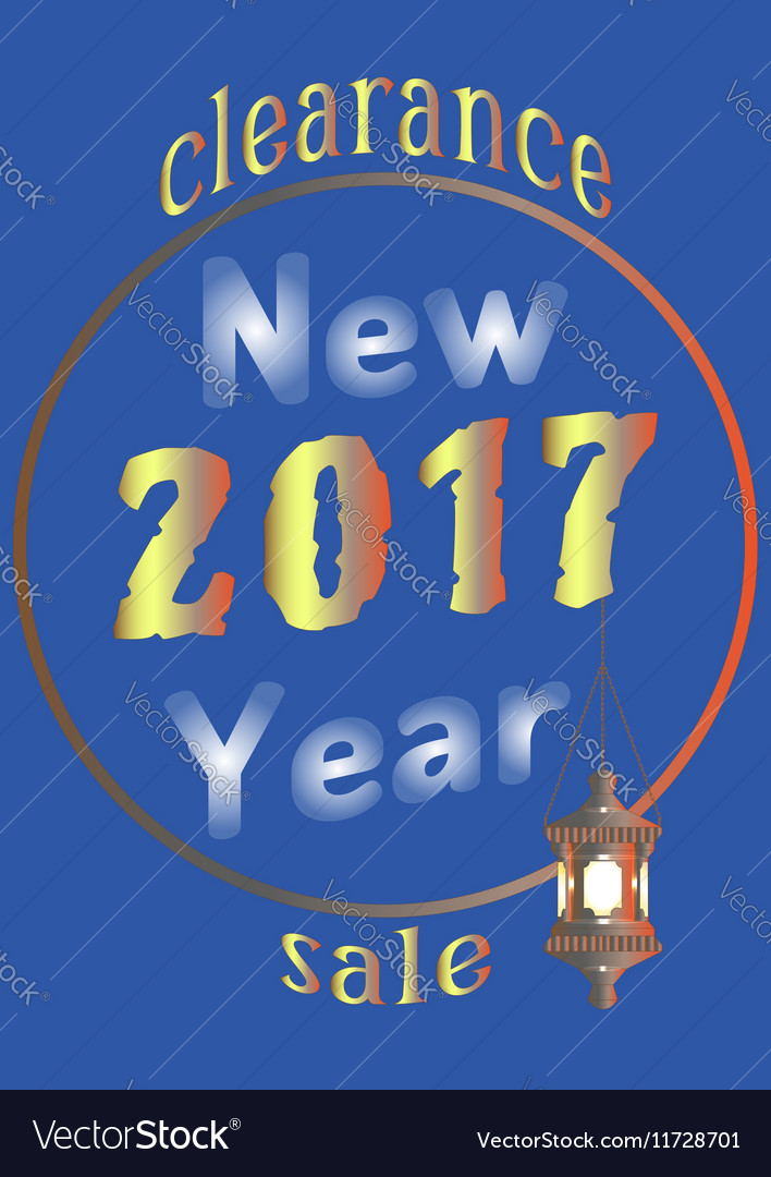 2017 New Year sale with an old lantern vector image