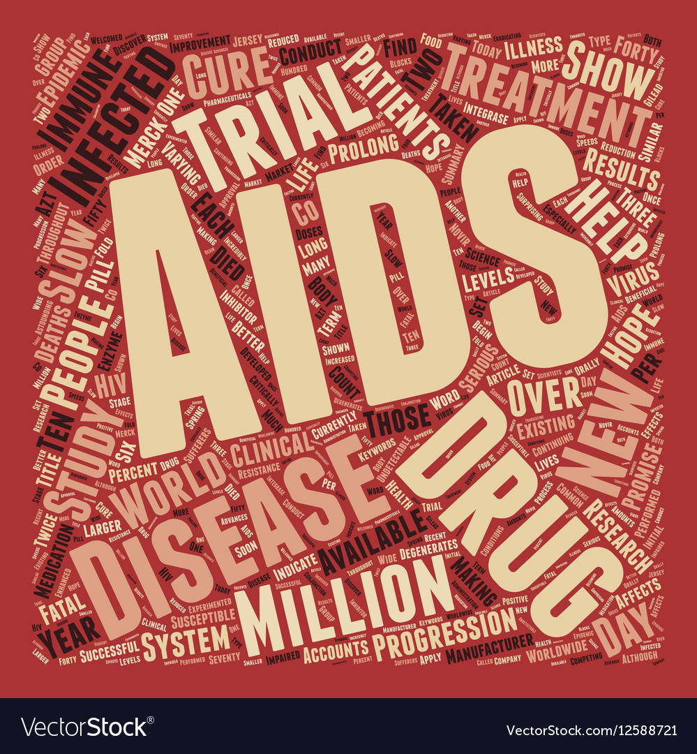 New Treatments Available For Those With Aids text vector image