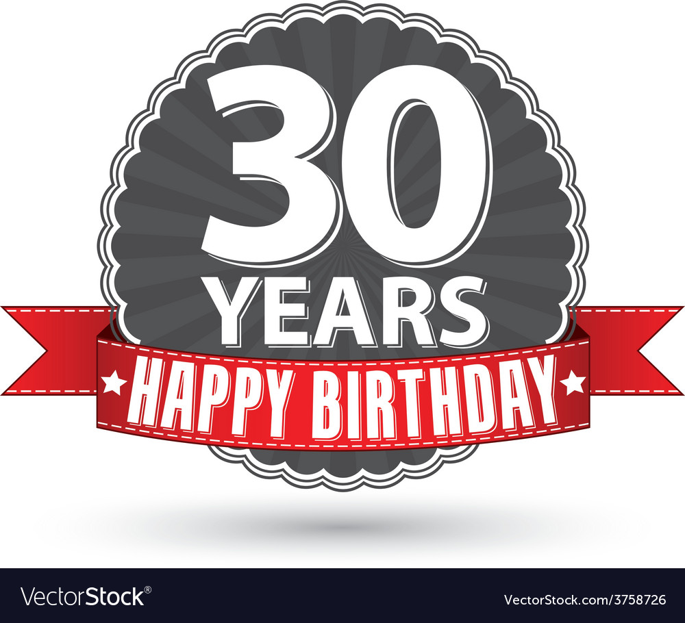 Happy Birthday 30 Years Retro Label With Red