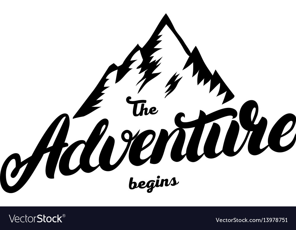 The adventure begins hand written lettering