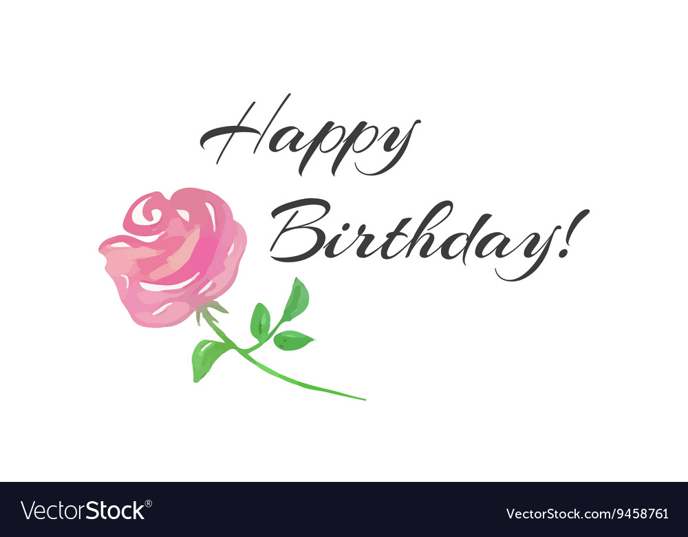 Happy Birthday lettering and a pink rose vector image