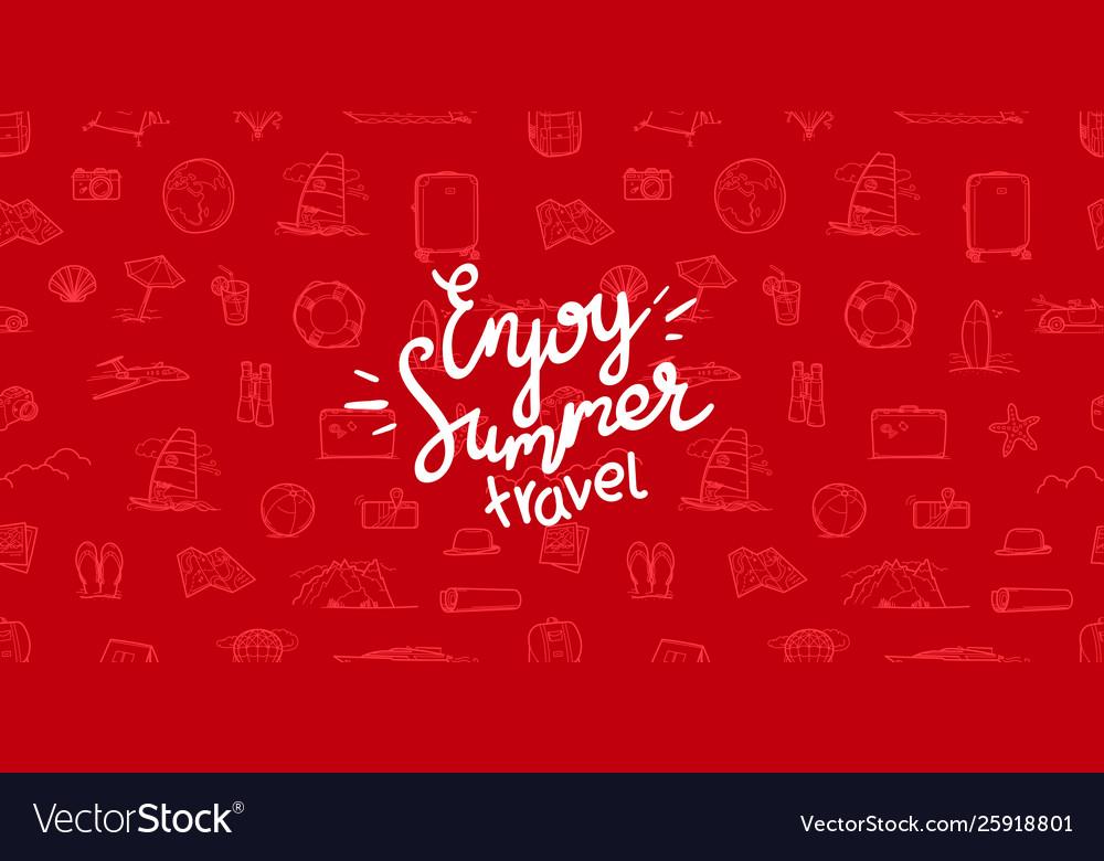 Enjoy summer travel summer travel doodle style