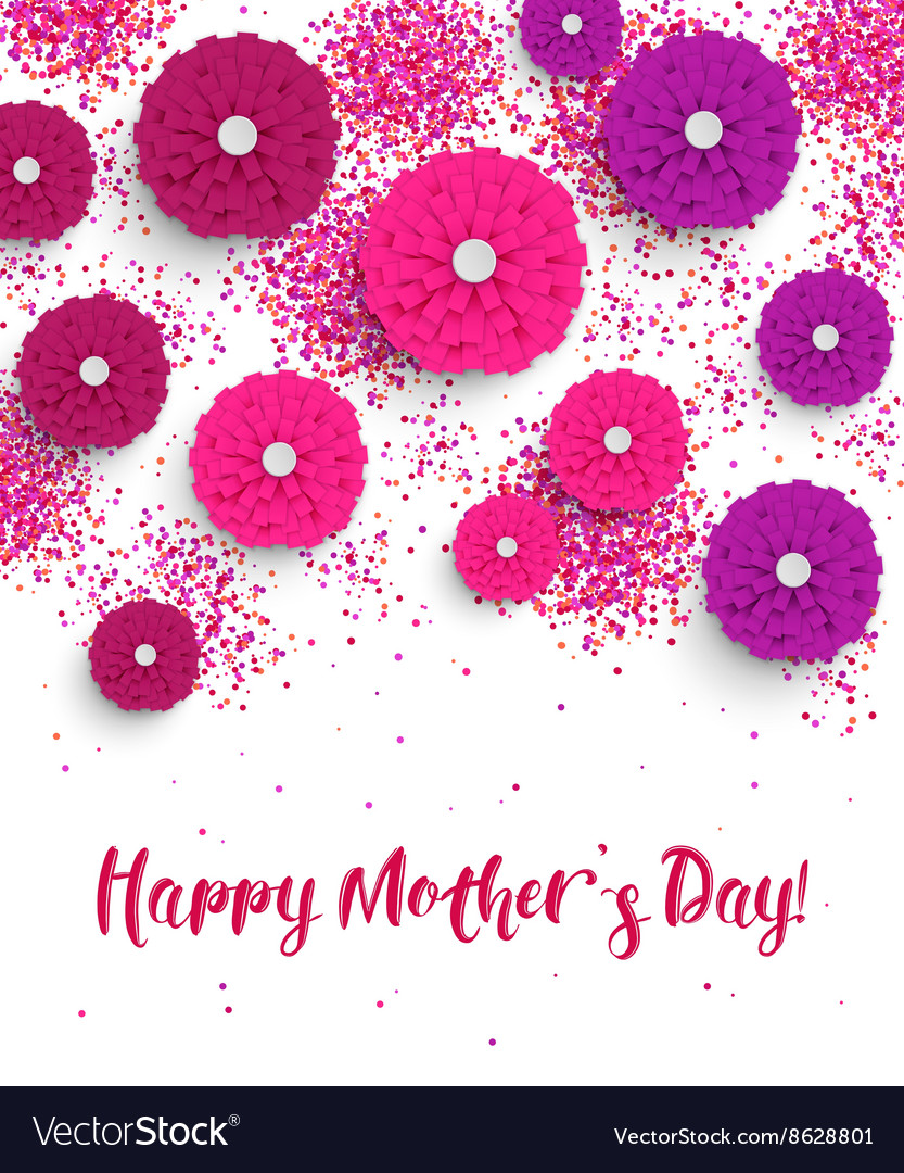 Mothers Day background with paper flowers Mothers
