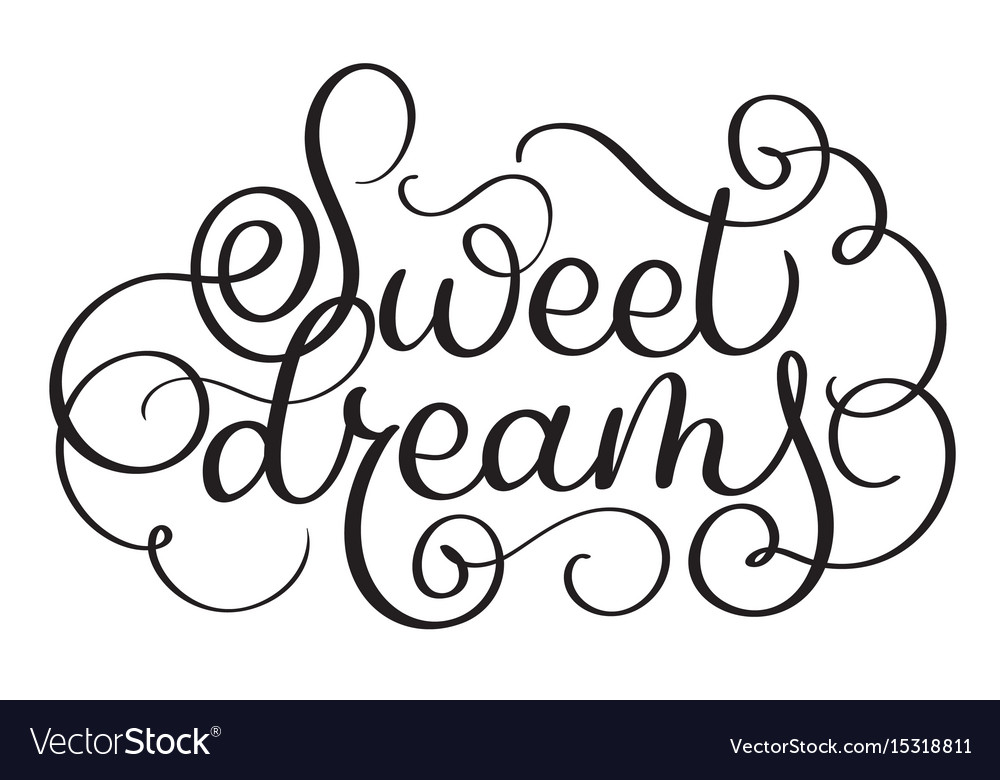 Sweet dreams vintage text calligraphy