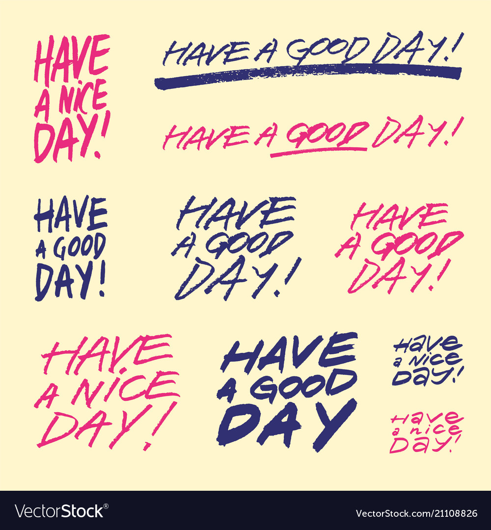Have a good day set of handwritten phrases