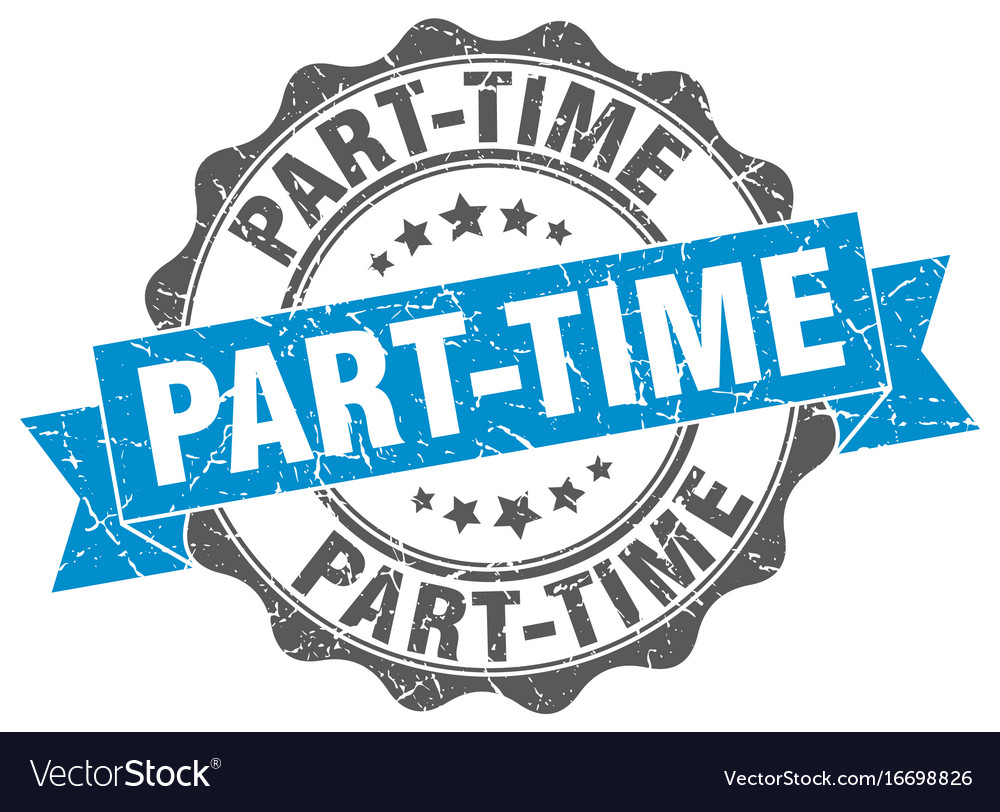 Part-time stamp sign seal vector image
