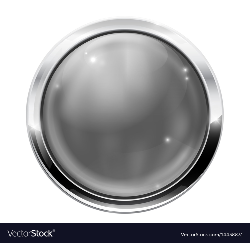 Gray round button with chrome frame glass web