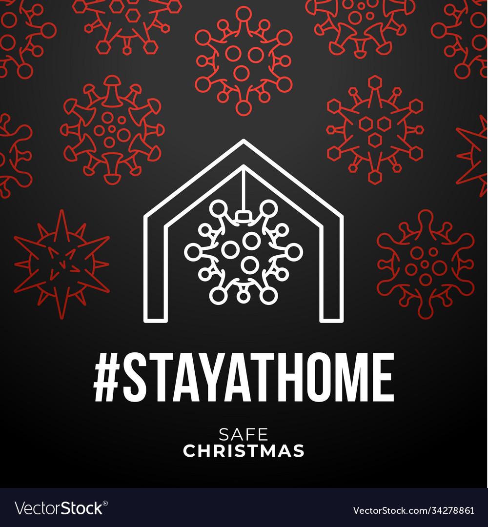 Merry home safe christmas 2020 coronavirus