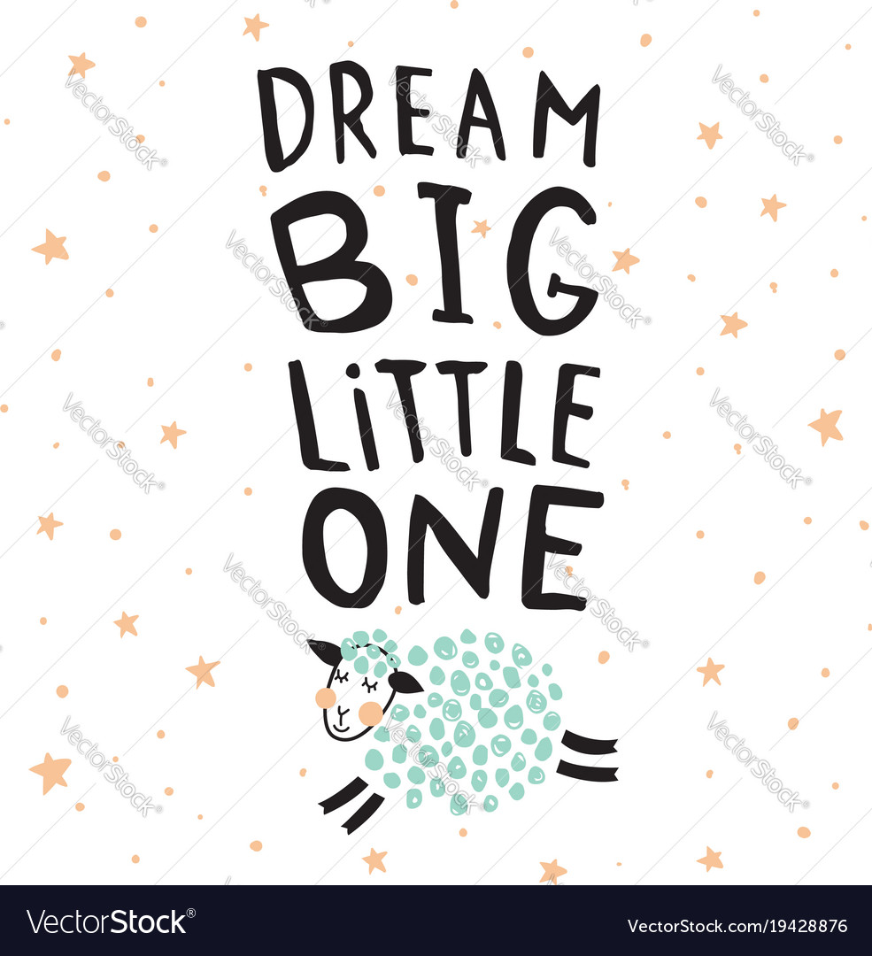 Dream big sheep