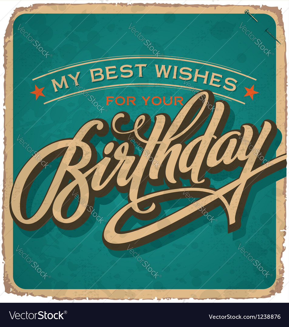 Hand Lettered Vintage Birthday Card Royalty Free Vector