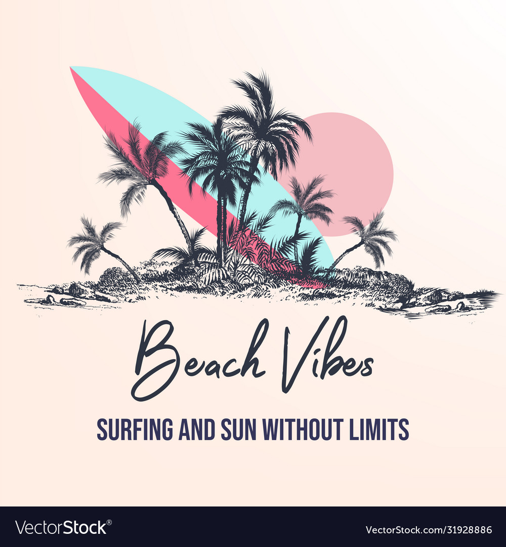 Beach vibes surfing and sun summer poster