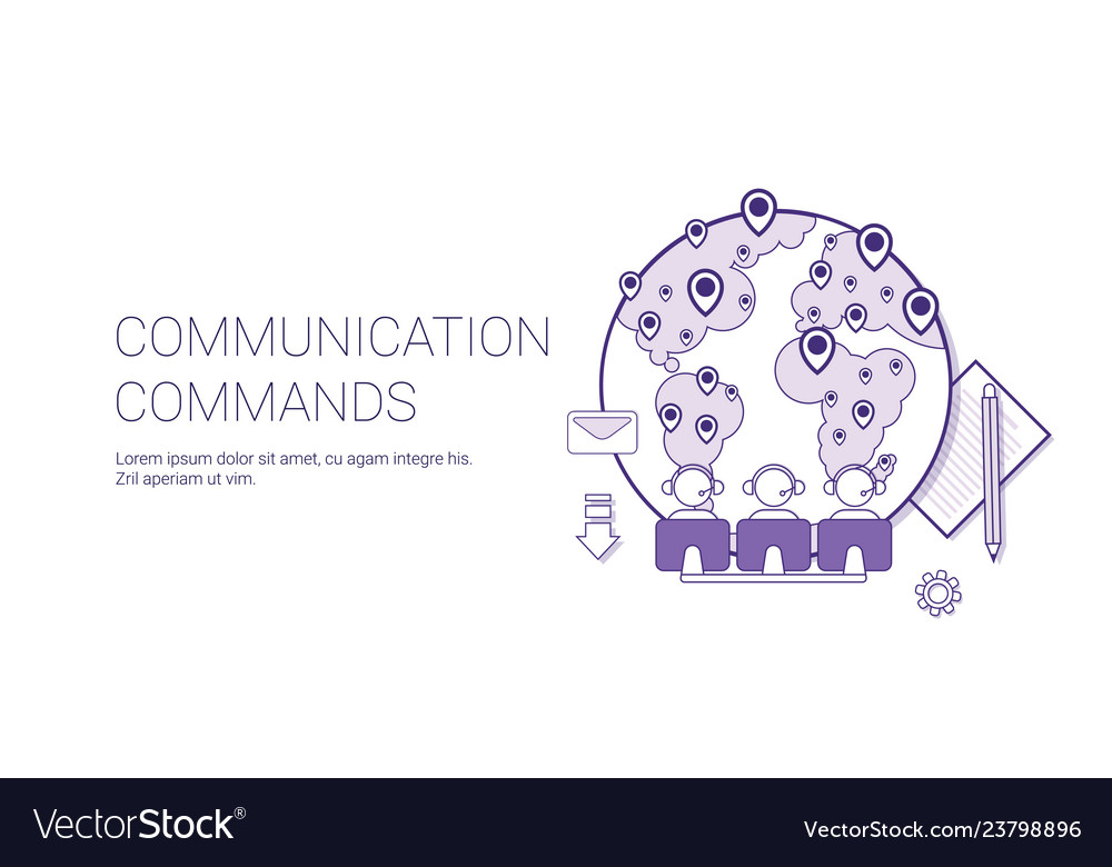 Communication commands global network technology