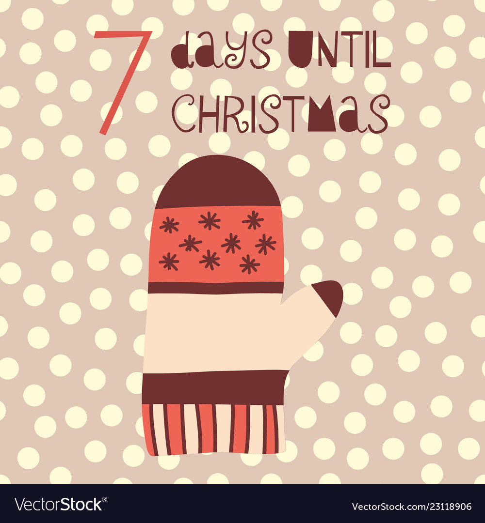 7 days until christmas mitten Royalty