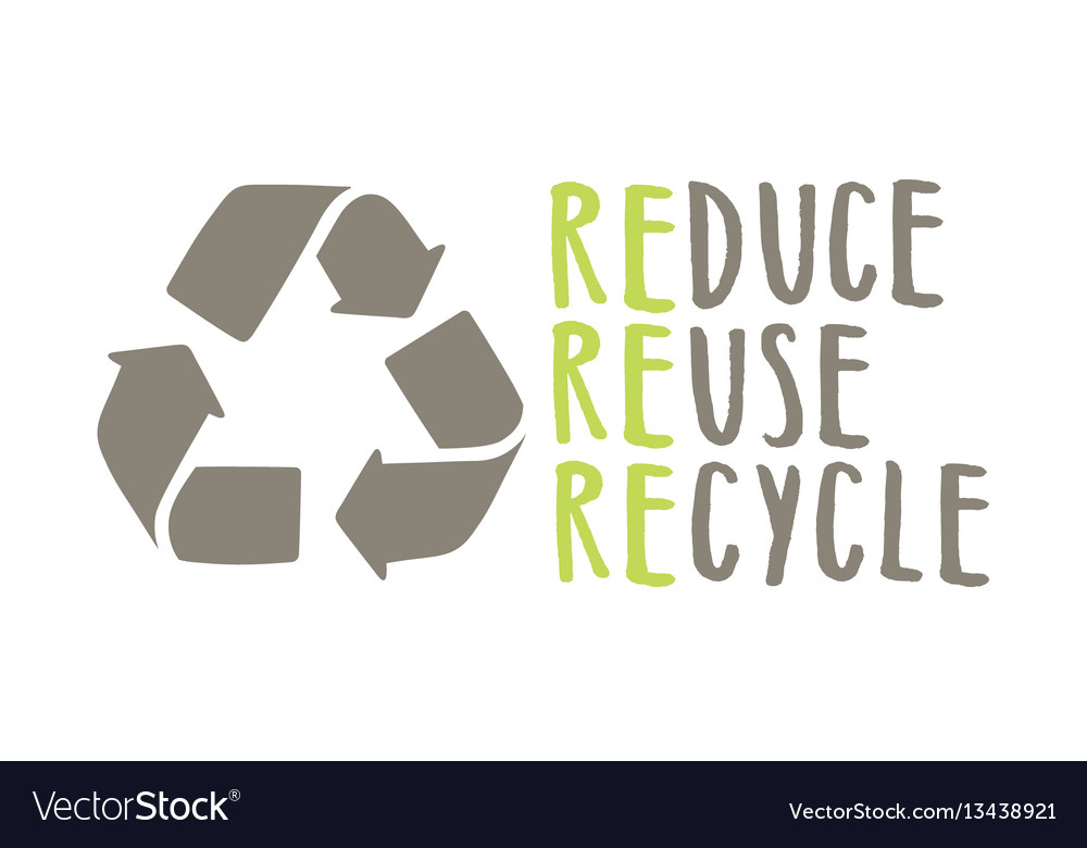 Recycle sign and hand drawn lettering