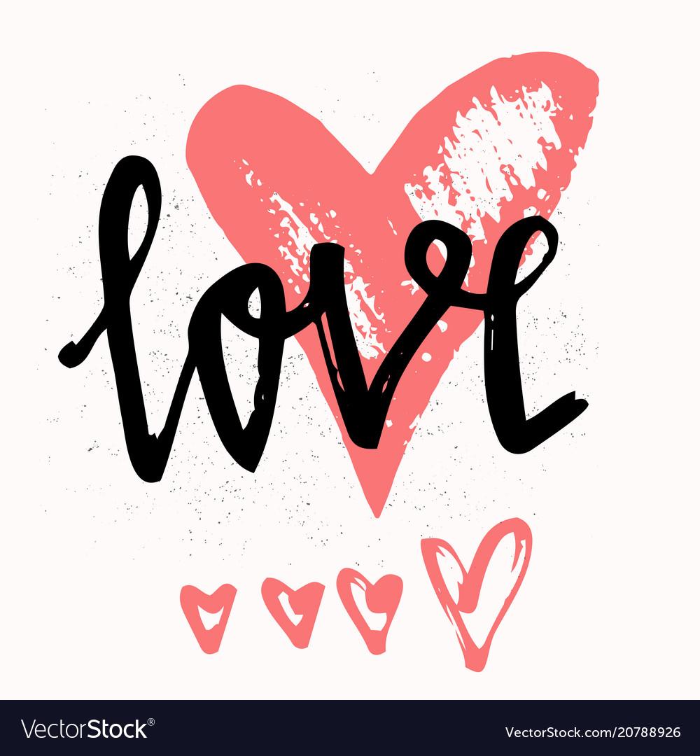 Love stylish brush lettering hand drawn design
