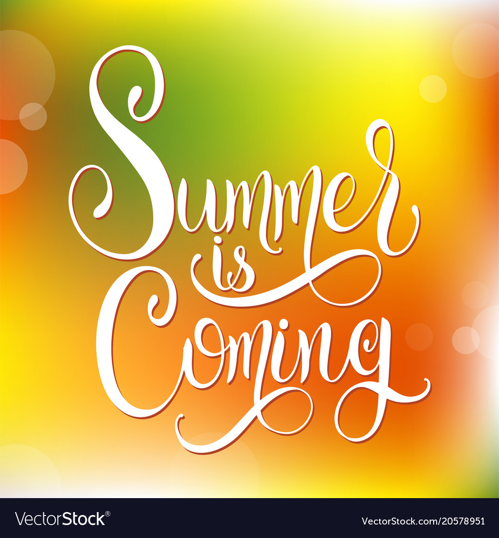 Summer Is Coming Lettering Vector Image