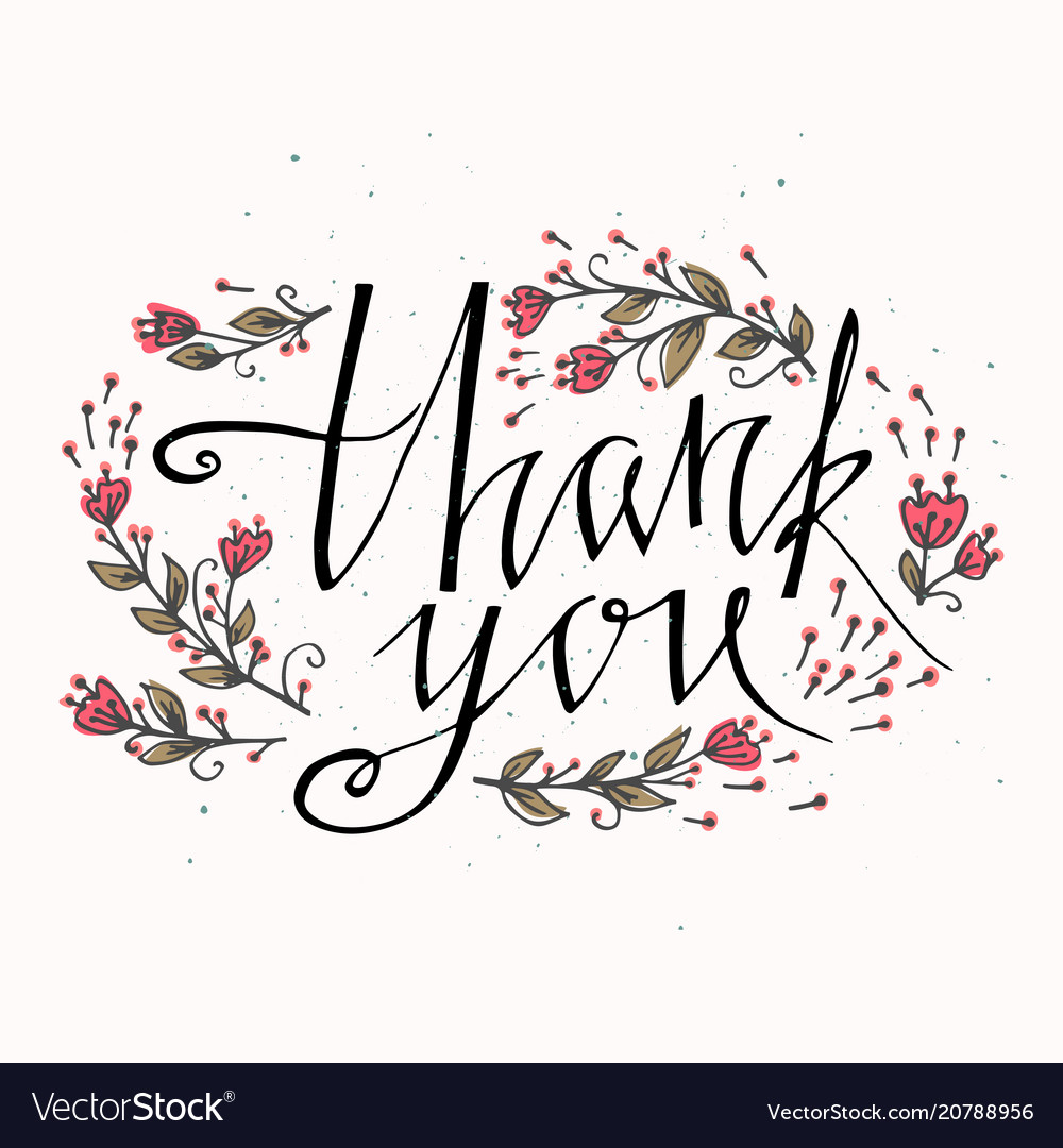 Lettering thank you with hand drawn flowers you