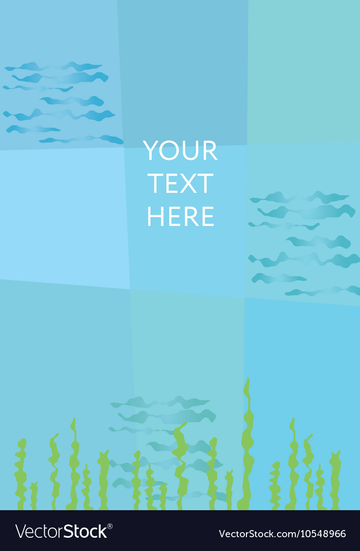 Abstract undersea background Place for your text vector image