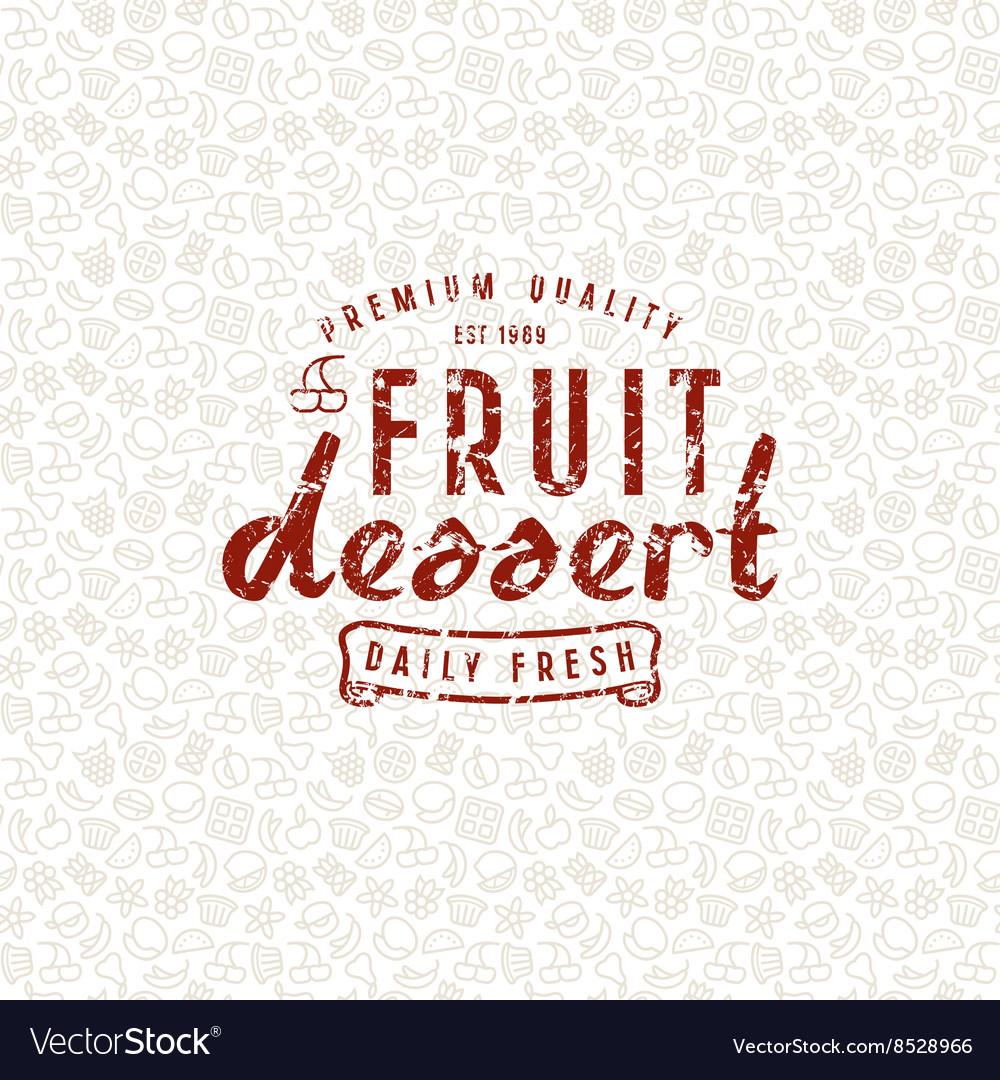 Fruit dessert seamless pattern and emblem