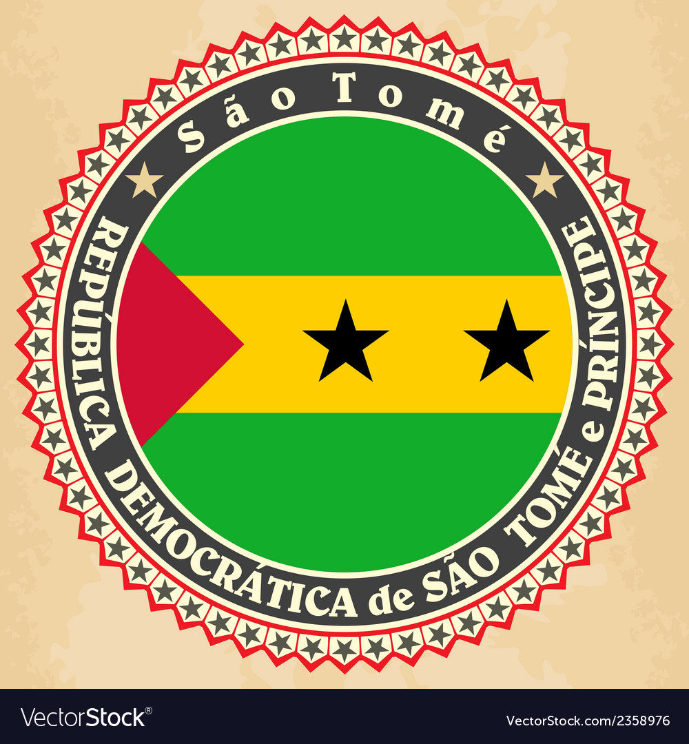 Vintage label cards of Sao Tome and Principe flag vector image
