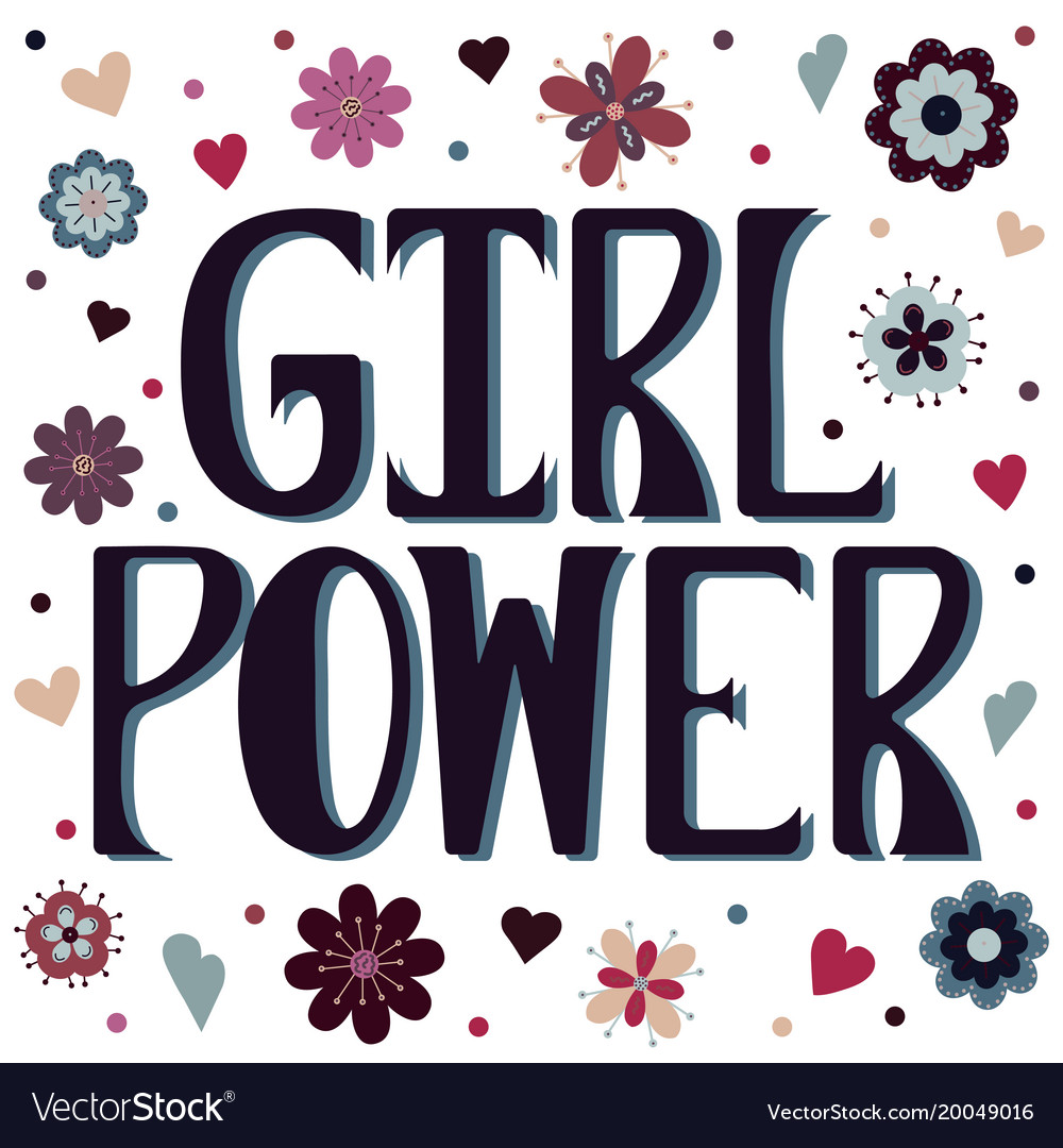 Girl power with flowers and hearts