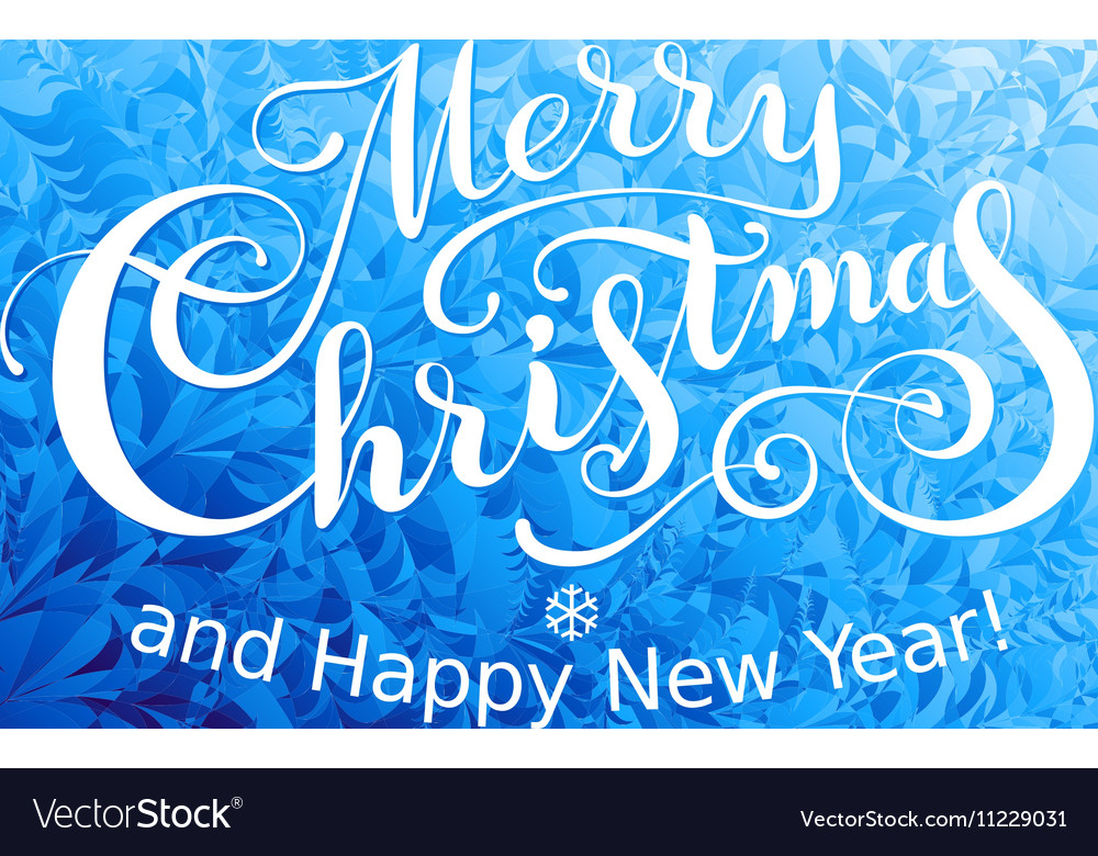 Merry Christmas and Happy New Year Lettering on