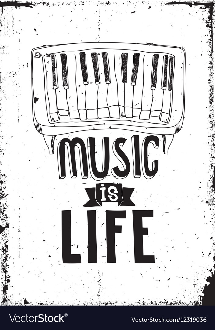 Music Is Life Simple Inspirational Quote Poster Vector Image Fascinating Life Quote Poster