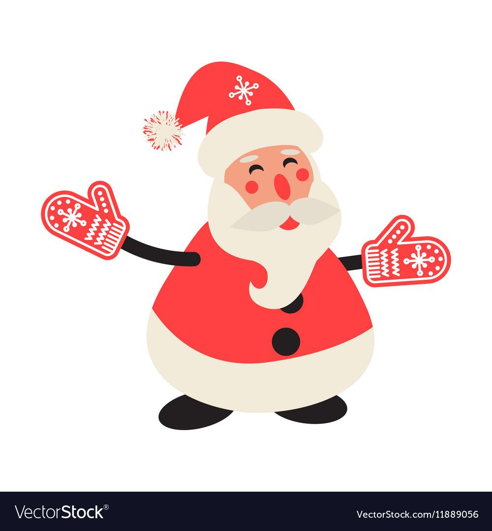 Cartoon happy Santa Claus in red mittens vector image