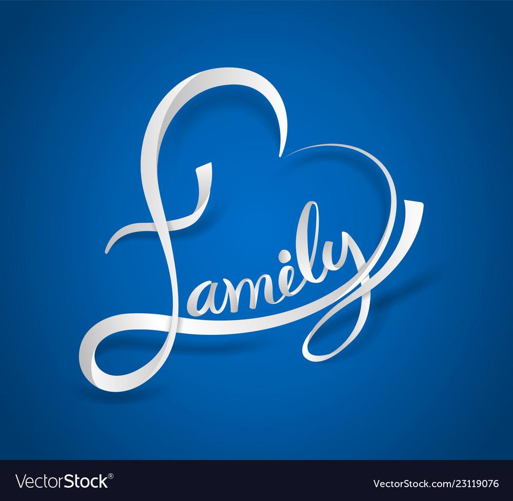 Family lettering heart