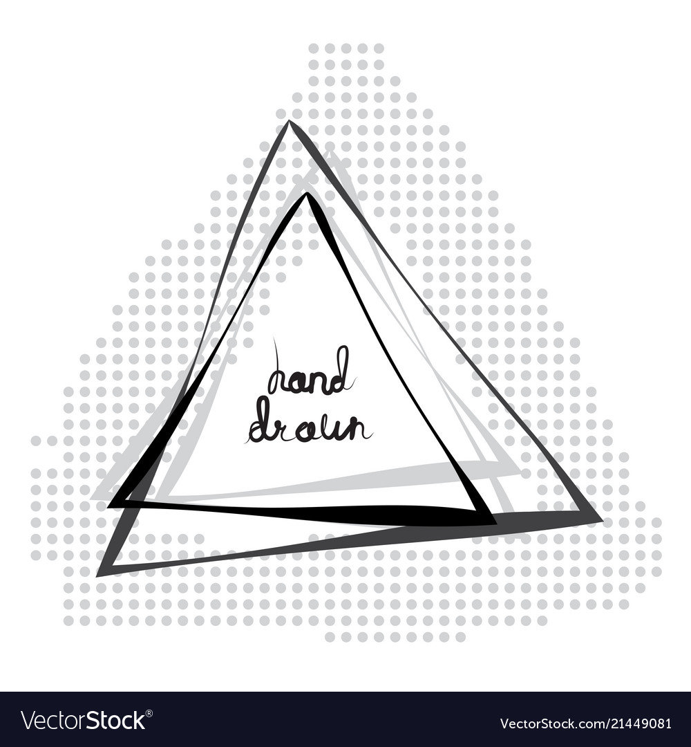 Hand drawn sketched triangle