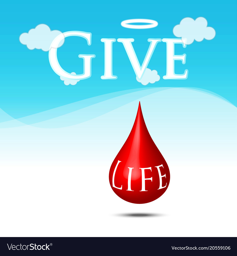 Blood donate for life