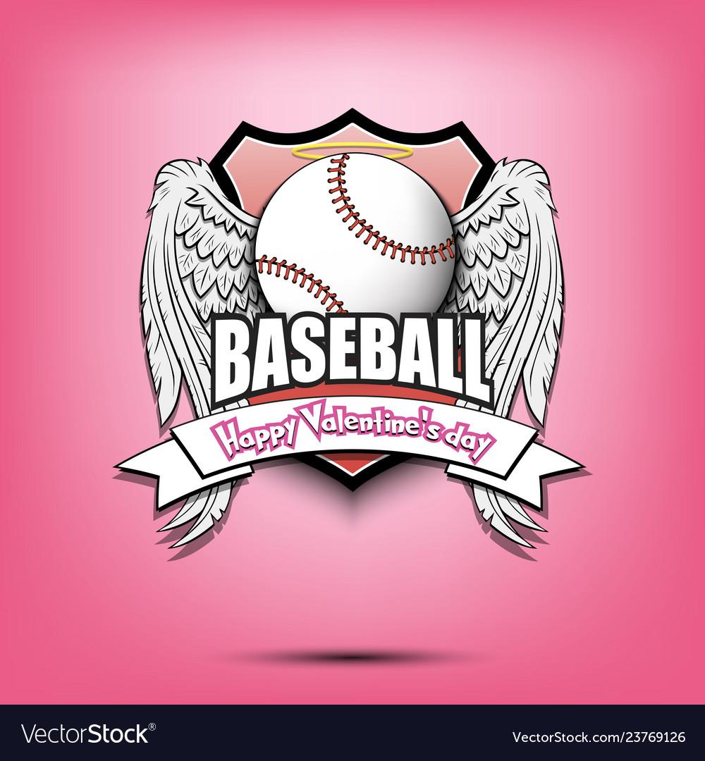 Happy Valentine Day And Baseball